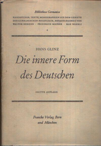 Die innere Form des Deutschen Eine Neue Form Deutsche Grammatik - Beilage zur Dritten Auflage