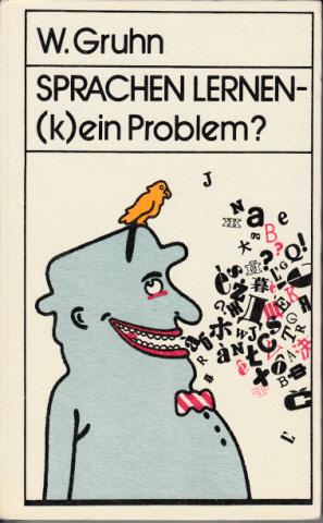 Sprachen lernen - (k)ein Problem?