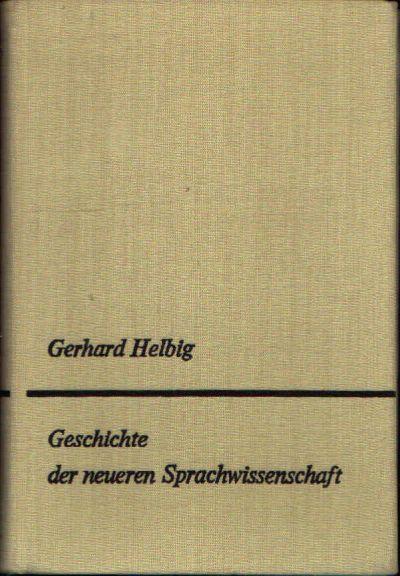Geschichte der neueren Sprachwissenschaft Unter dem besonderen Aspekt der Grammatik-Theorie