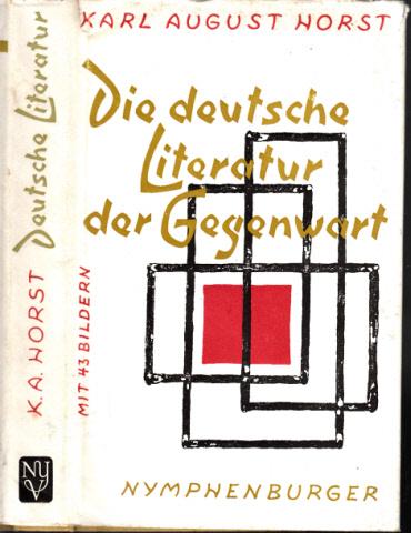 Die deutsche Literatur der Gegenwart Eine Buchreihe, die Probleme der Gegenwart zur Diskussion stellt
