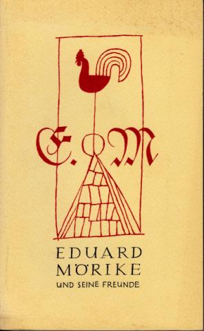 Eduard Mörike und seine Freunde - Eine Ausstellung aus der Mörike-Sammlung