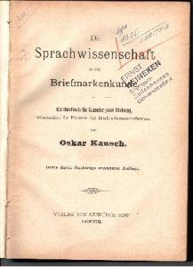 Die Sprachwissenschaft in der Briefmarkenkunde - Ein Handbuch für Sammler jeder Richtung, insbesondere für Freunde des Briefmarkensammelwesens