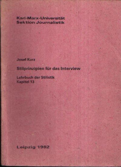 Stilprinzipien für das Interview Lehrbuch der Stilistik Kapitel 13