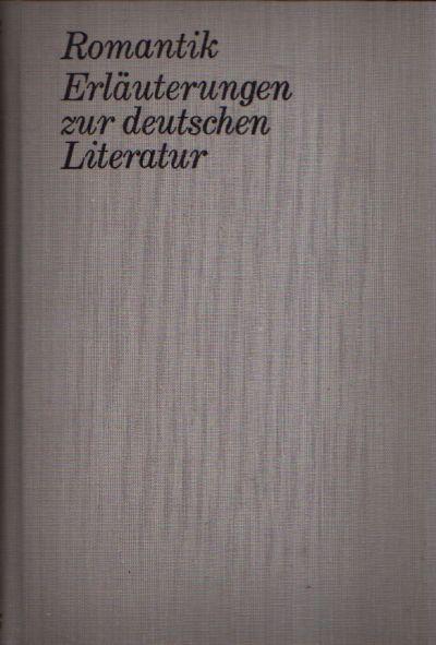 Romantik Erläuterungen zur Deutschen Literatur