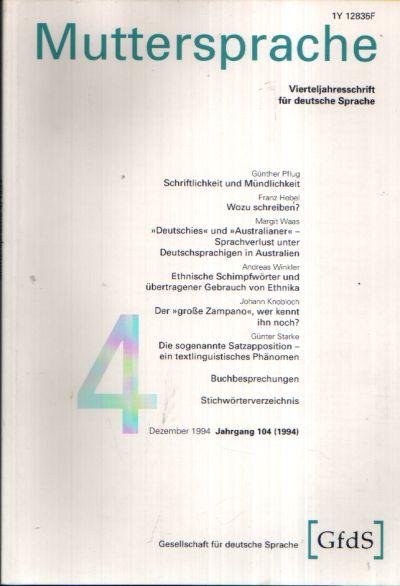 Muttersprache Vierteljahresschrift für deutsche Sprache - Jahrgang 101 1994