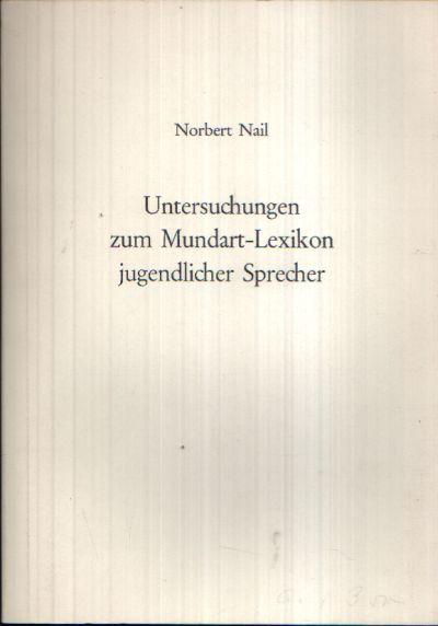 Untersuchungen zum Mundart-Lexikon jugendlicher Sprecher