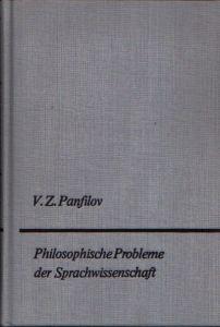 Philosophische Probleme der Sprachwissenschaft