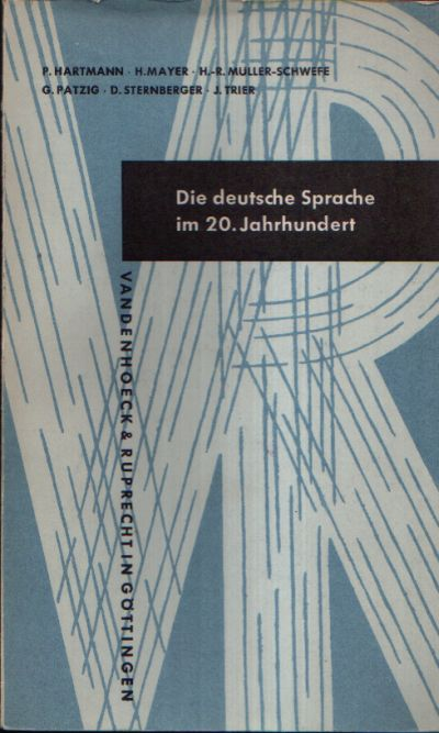 Die deutsche Sprache im 20. Jahrhundert