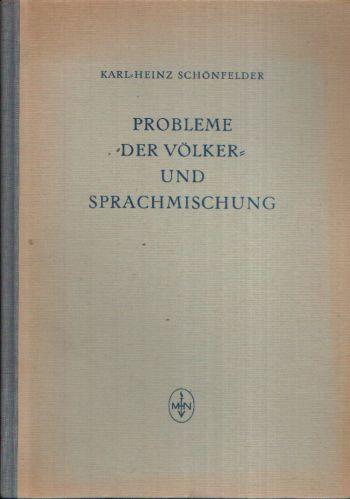 Probleme der Völker und Sprachmischung