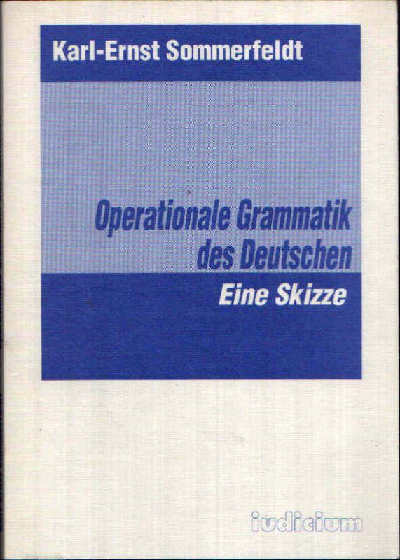 Operationale Grammatik des Deutschen Eine Skizze