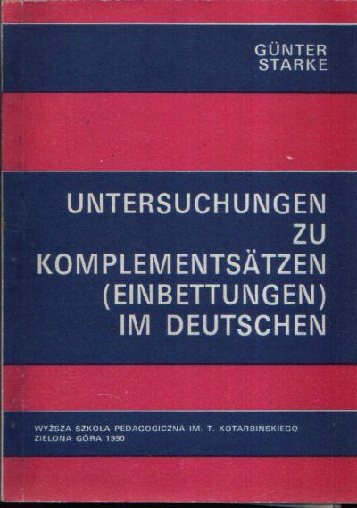 Untersuchungen zu Komplementsätzen (Einbettungen) im Deutschen