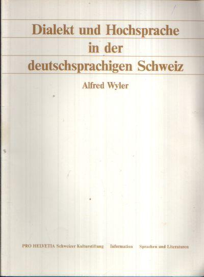 Dialekt und Hochsprache in der deutschsprachigen Schweiz