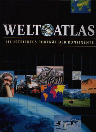 Weltatlas - Illustriertes Porträt der Kontinente