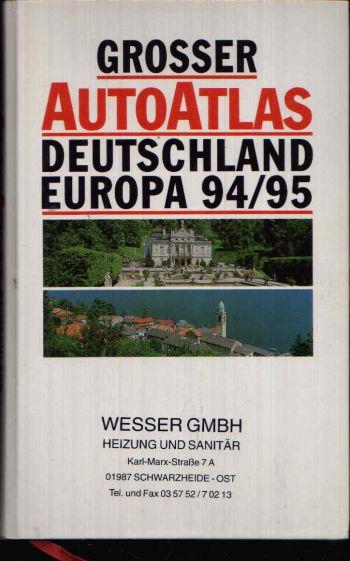 Grosser Atlas Deutschland und Europa 94/ 95