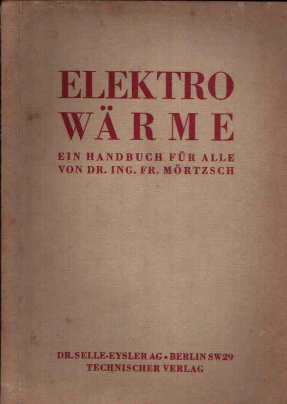 Elektrowärme Ein Handbuch für alle