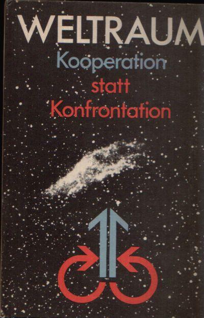 Weltraum - Kooperation statt Konfrontation