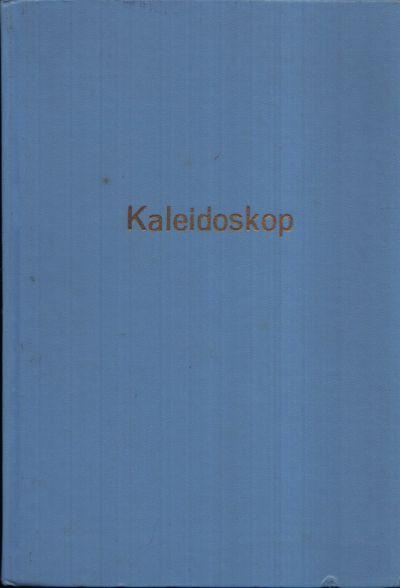 Kaleidoskop Neues und Interessantes aus Wissenschaft und Technik