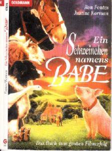 Ein Schweinchen namens Babe - Das Buch zum großen Filmerfolg