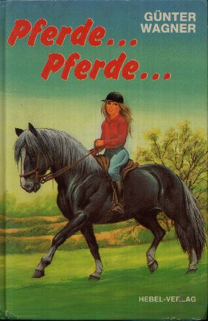 Pferde, Pferde...