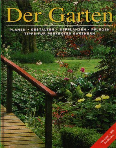 Der Garten Spezialaufnahmen von Andrew Newton-Cox