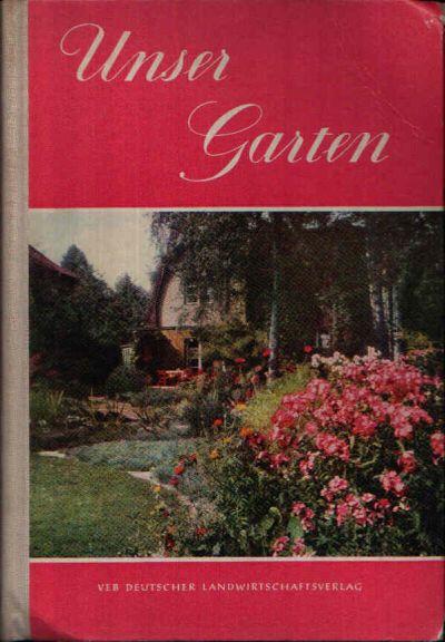 Unser Garten Ein Leitfaden für Gartenfreunde