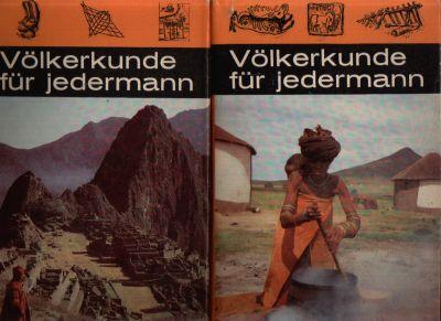 Völkerkunde für Jedermann Sonderausgabe für die kleine Hausbibliothek Band I und Band II