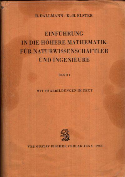 Einführung in die höhere Mathematik für Naturwissenschaftler und Ingenieure Band 1