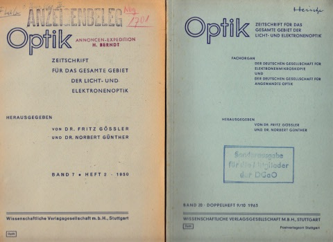 Optik - Zeitschrift für das gesamte Gebiet der Licht- und Elektronenoptik - Band 7, Heft 2 1950 und Band 20, Doppelheft 9/10 1963