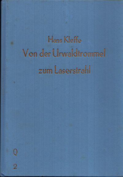 Von der Urwaldtrommel zum Laserstrahl Aus der Geschichte der Nachrichtentechnik Illustrationen von Wolfgang Parschau