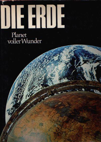 Die Erde Planet voller Wunder Der Mensch in seiner Welt