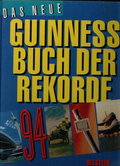 Das neue Guinness Buch der Rekorde 1994
