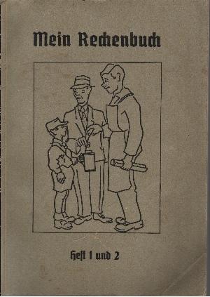 Mein Rechenbuch Heft 1 und 2 1. und 2.Schuljahr