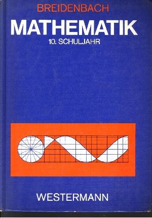 Mathematik für die Sekundarstufe 1 ((mittlere und obere Leistungsgruppen) - 10. Schuljahr