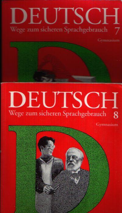 Deutsch Wege zum sicheren Sprachgebrauch 7/ 8 Gymnasium