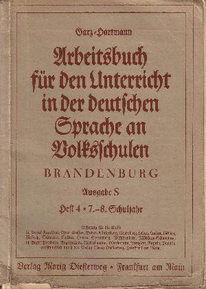 Arbeitsbuch für den Unterricht in der deutschen Sprache an Volksschulen - Brandenburg Ausgabe S in vier Heften - Heft 4 - 7.-8. Schuljahr