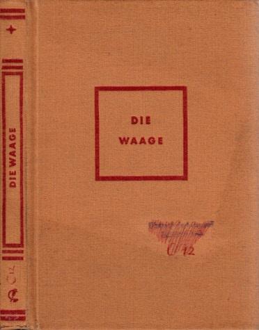 Die Waage - Ein Lesebuch für das 9. uns 10. Schuljahr Westermanns Lesebuch für höhere Schulen