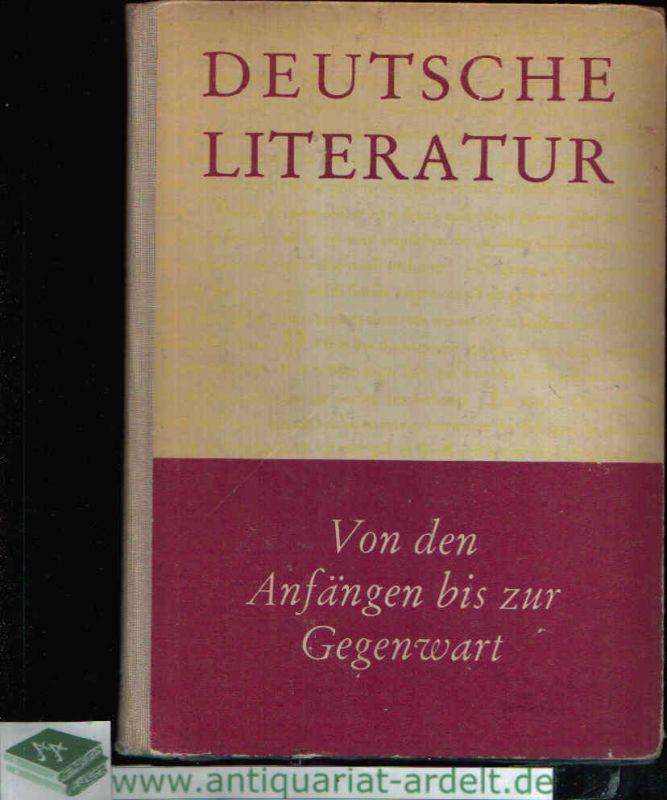 Deutsche Literatur von den Anfängen bis zur Gegenwart Materialien für den Literaturunterricht der zehnklassigen allgemeinbildenden polytechnischen Oberschule