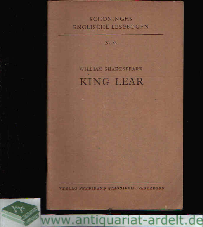 Shakespeare, William King Lear Schöninghs englische Lesebogen Nr. 45