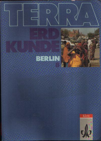 Terra Erdkunde Berlin 8. Schuljahr