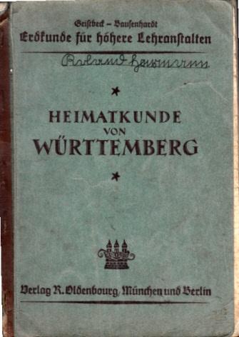 Geistbeck-Bausenhardt Erdkunde für höhere Lehranstalten unter besonderer Berücksichtigung Südwestdeutschlands
