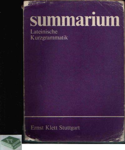 Summarium Lateinische Kurzgrammatik
