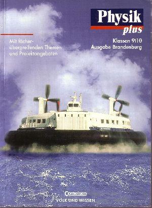 Physik plus Klasse 9/ 10 - Ausgabe Brandenburg