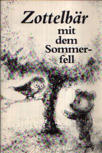 Zottelbär mit dem Sommerfell- Lesehefte für die Grundschule Eine phantastische Tiergeschichte