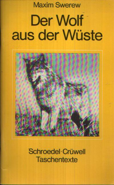 Der Wolf aus der Wüste