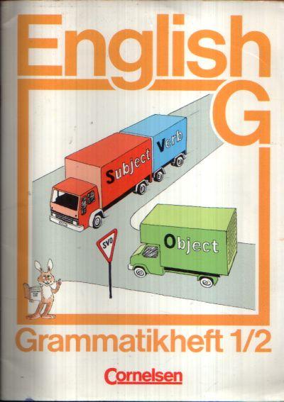 English G - Grammatikheft zu den Bänden 1 und 2 für das 5. und 6. Schuljahr