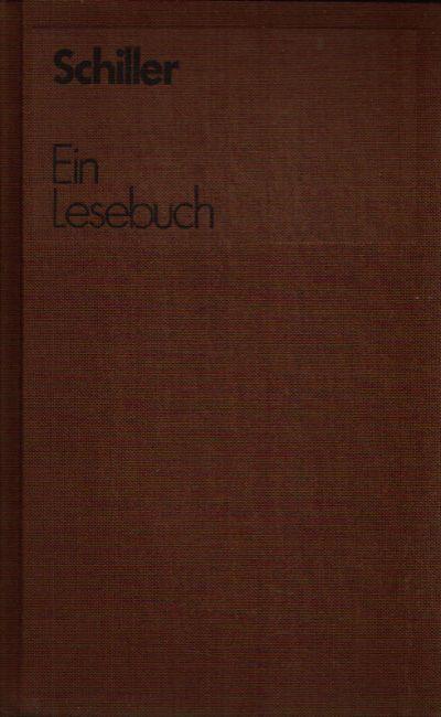 Schiller - Ein Lesebuch für unsere Zeit