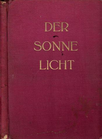 Der Sonne Licht. Lesebuch der Freien Waldorfschule für das zweite und dritte Schuljahr