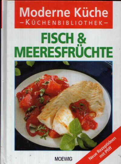 Fisch & Meeresfrüchte Neue Rezeptidee mit Pfiff