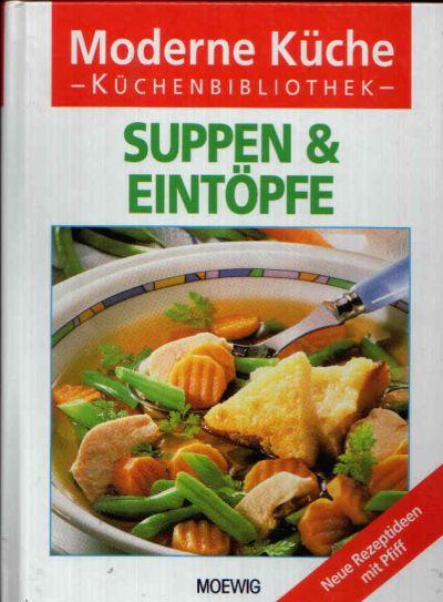 Suppen & Eintöpfe Neue Rezeptidee mit Pfiff