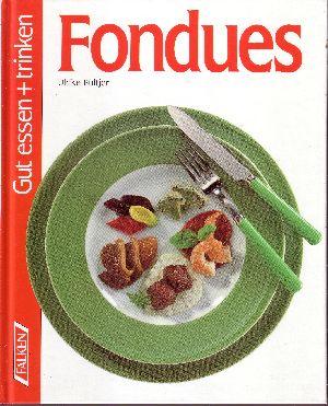 Fondues - Gut essen und trinken